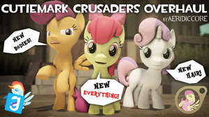 [DL] CMC - Cutiemark Crusaders Overhaul
