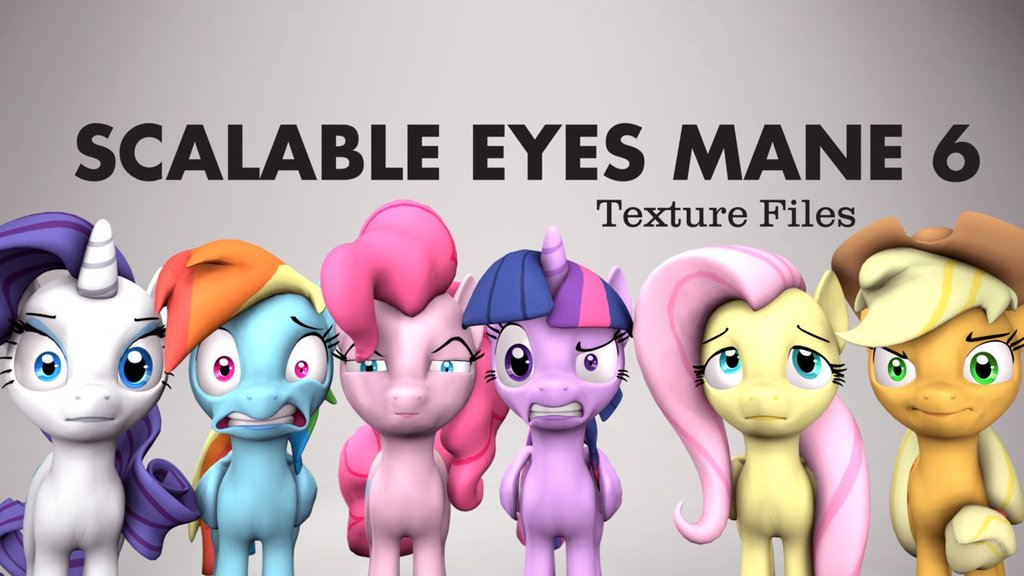 Scalable Eyes Mane 6 Texture Files