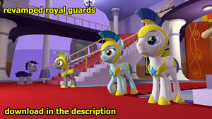 Revamped Royal Guards